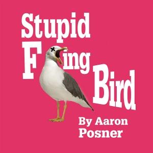 Stupid F***ing Bird