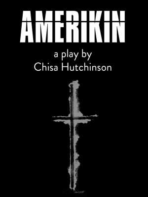 AMERIKIN by Chisa Hutchinson