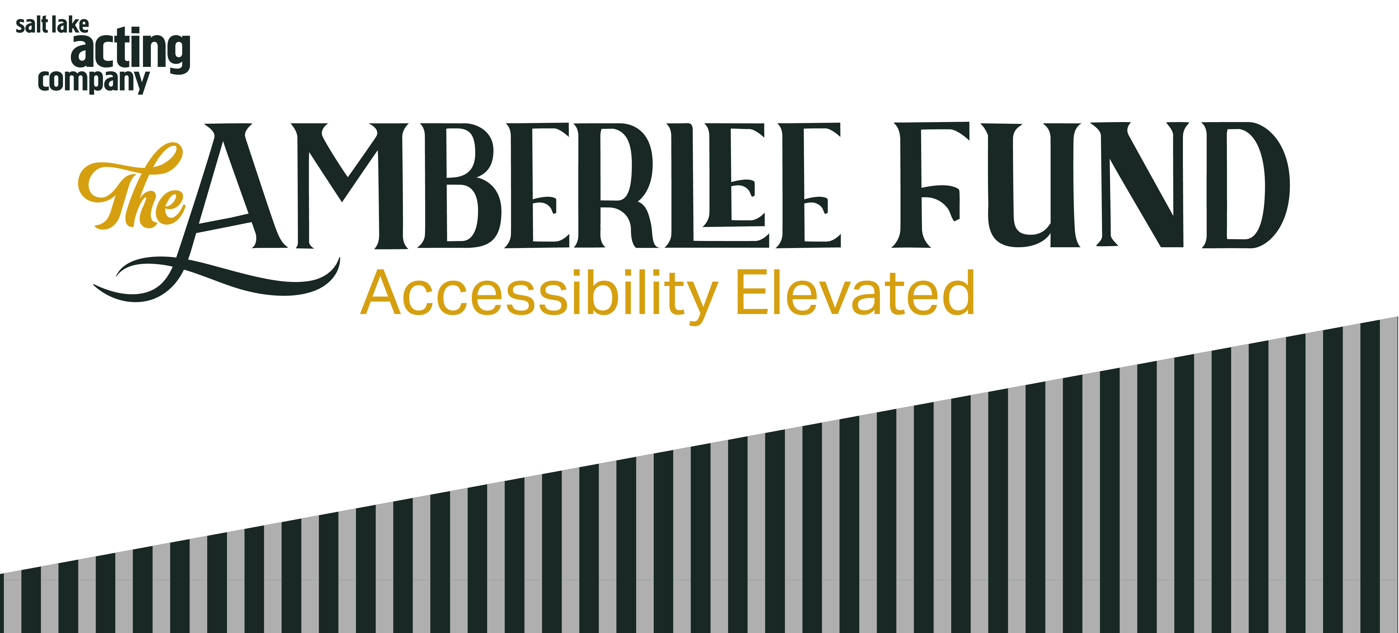 Text that says THE AMBERLEE FUND Accessibility Elevated on white background with grey and black stripes diagonally below.