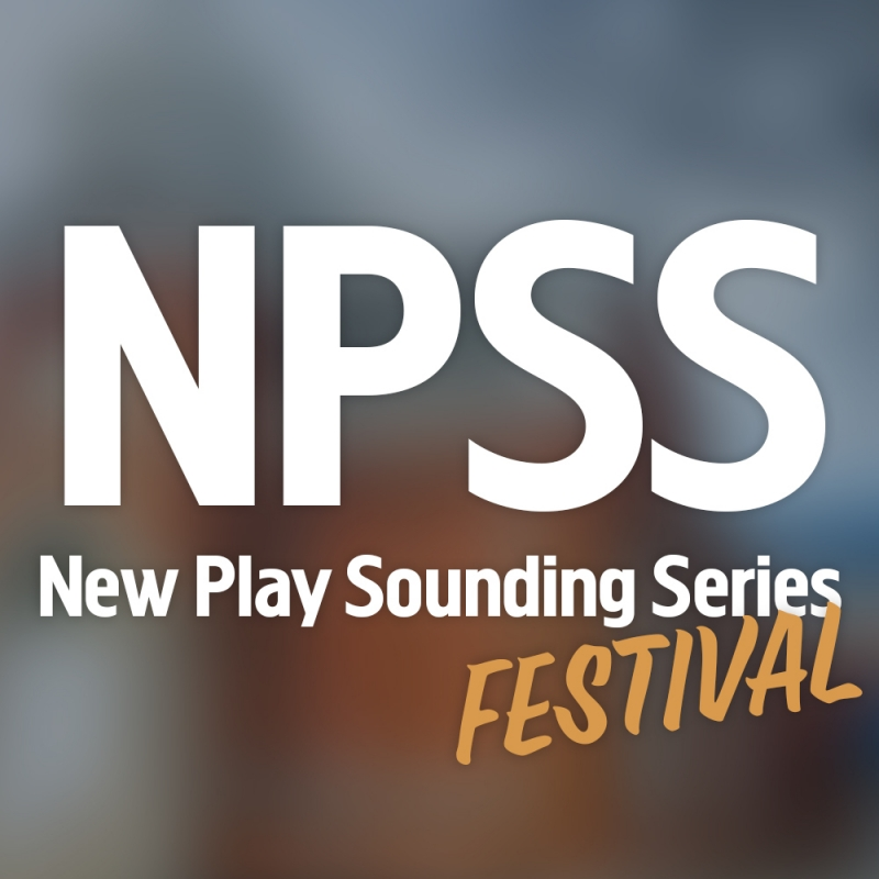 New Play Sounding Series Festival