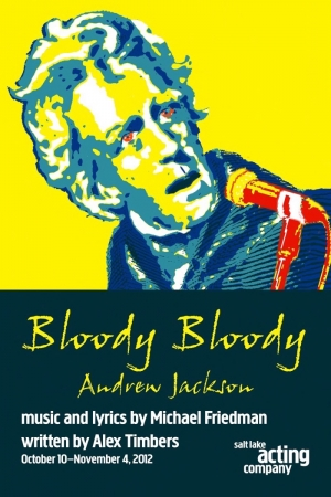Bloody, Bloody Andrew Jackson