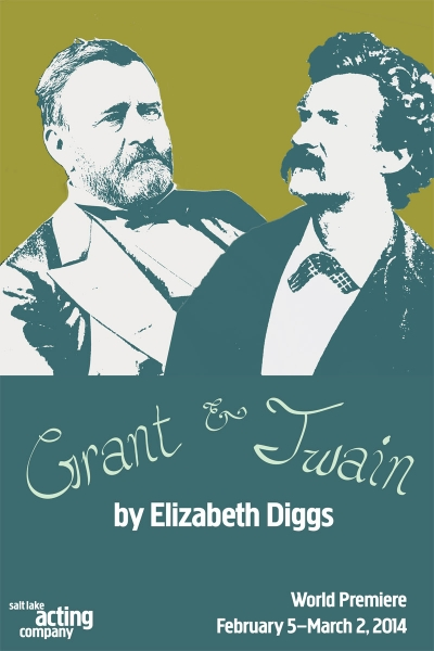 Salt Lake Acting Company - Grant & Twain