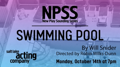 New Play Sounding Series Continues Record-Breaking 25th Year with SWIMMING POOL by Will Snider