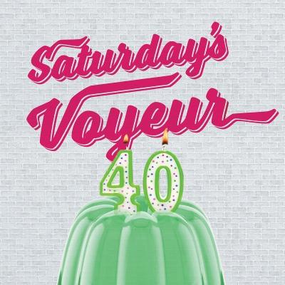 Saturday's Voyeur 2018